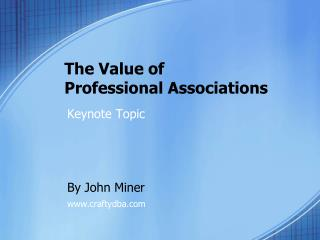 The Value of  Professional Associations