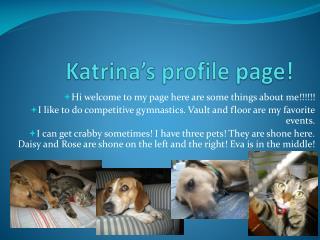 Katrina's profile page!