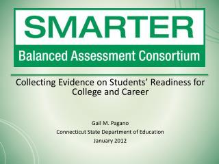 Collecting Evidence on Students' Readiness for College and Career