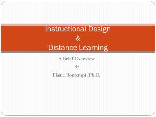 Instructional Design  &  Distance Learning