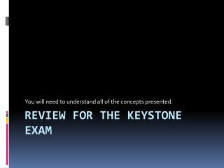 Review for the keystone exam