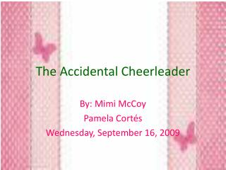 The Accidental Cheerleader