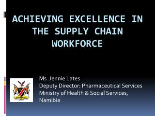 Achieving excellence in the supply chain workforce