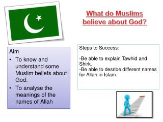 What do Muslims  believe about God?