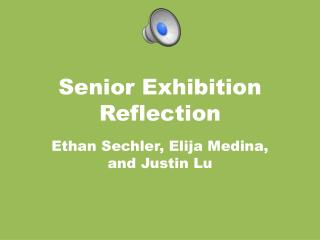 Senior Exhibition Reflection