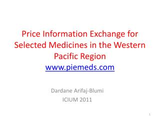 Price Information Exchange for Selected Medicines in the Western Pacific Region piemeds