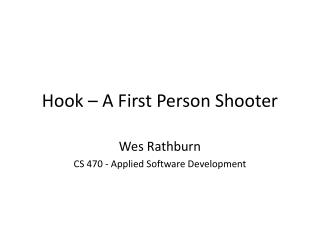 Hook – A First Person Shooter