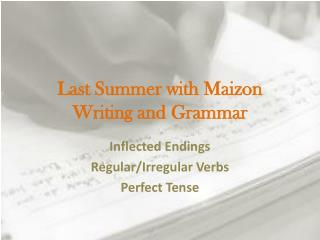 Last Summer with  M aizon Writing and Grammar