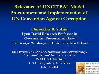 Christopher R. Yukins Lynn David Research Professor in Government Procurement Law