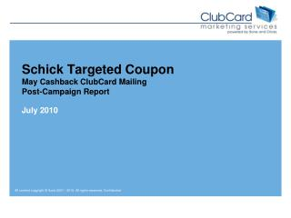 Schick Targeted Coupon May Cashback ClubCard Mailing Post-Campaign Report