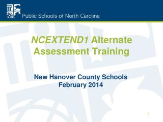 NCEXTEND1  Alternate Assessment Training
