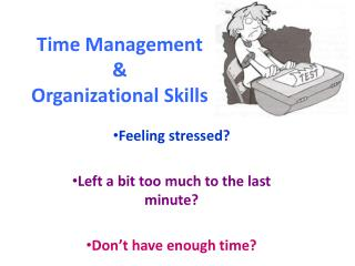 Time Management & Organizational Skills
