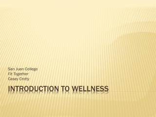 Introduction to Wellness