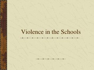 Violence in the Schools