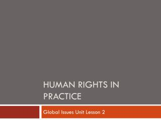 Human Rights in Practice