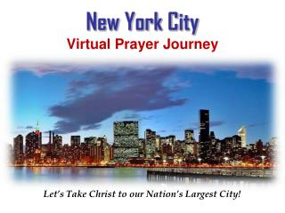 New York City Virtual Prayer Journey  Virtual Prayer Journey  York City