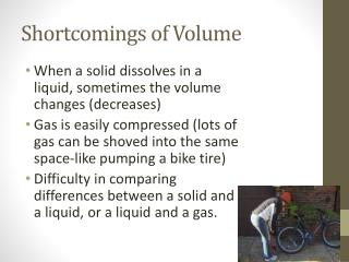 Shortcomings of Volume