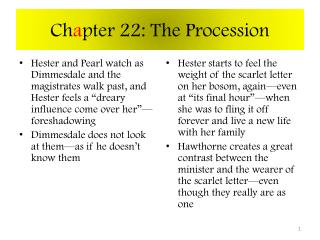 Ch a pter 22: The Procession