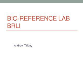 Bio-Reference Lab  BRLI