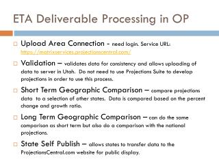 ETA  Deliverable  Processing in OP