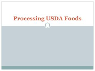 Processing USDA Foods
