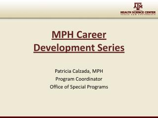 MPH Career  Development Series