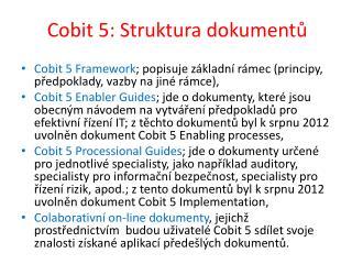Cobit  5: Struktura dokument?