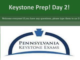 Keystone Prep! Day 2!