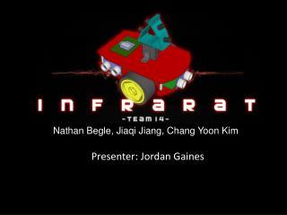 Nathan  Begle ,  Jiaqi  Jiang, Chang Yoon Kim