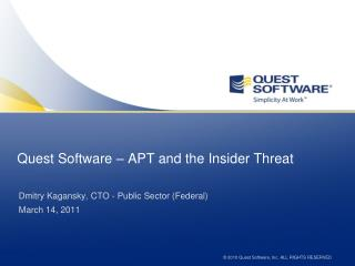 Quest Software – APT and the Insider Threat