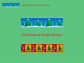 South Shores Christmas activities
