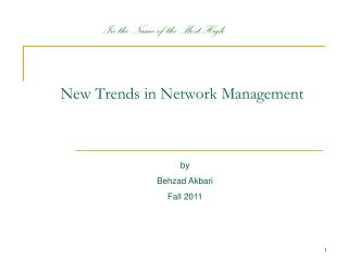 New Trends in Network  Management