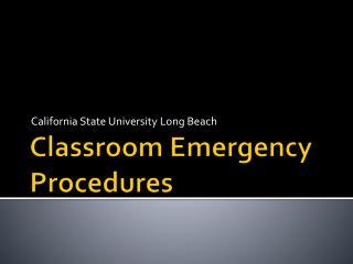 Classroom Emergency Procedures