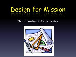 Design for Mission