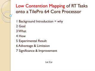 Low Contention Mapping  of RT Tasks onto a  TilePro  64 Core Processor