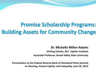 Promise Scholarship Programs: Building Assets for Community Change