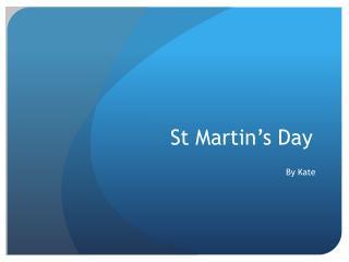 St Martin�s Day