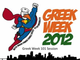 Greek Week 101 Session