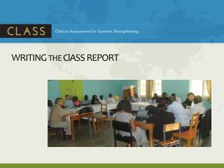 WRITING  THE  ClASS  R EPORT