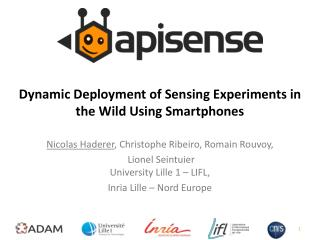 Dynamic Deployment of Sensing Experiments in the Wild  U sing Smartphones
