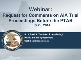 Webinar:   Request for Comments on AIA Trial Proceedings Before the PTAB July 29, 2014