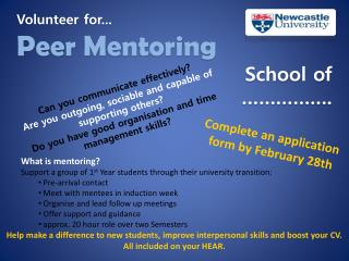 Volunteer for... Peer Mentoring School of  …………….