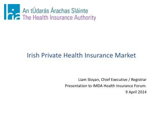 Irish Private Health Insurance Market