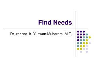 Find Needs