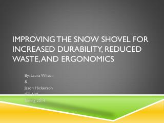 Improving the Snow Shovel for Increased Durability, Reduced Waste, and  Ergonomics