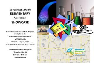 Bay District Schools  ELEMENTARY  SCIENCE SHOWCASE