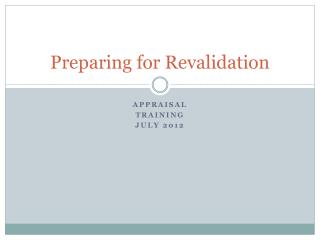Preparing for Revalidation