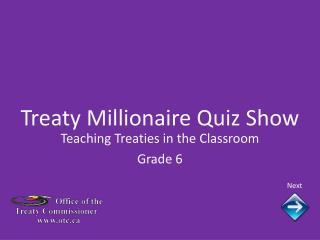Treaty Millionaire Quiz Show