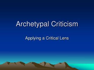Archetypal Criticism