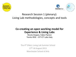 Research Session 1 (plenary):  Living Lab methodologies, concepts and tools